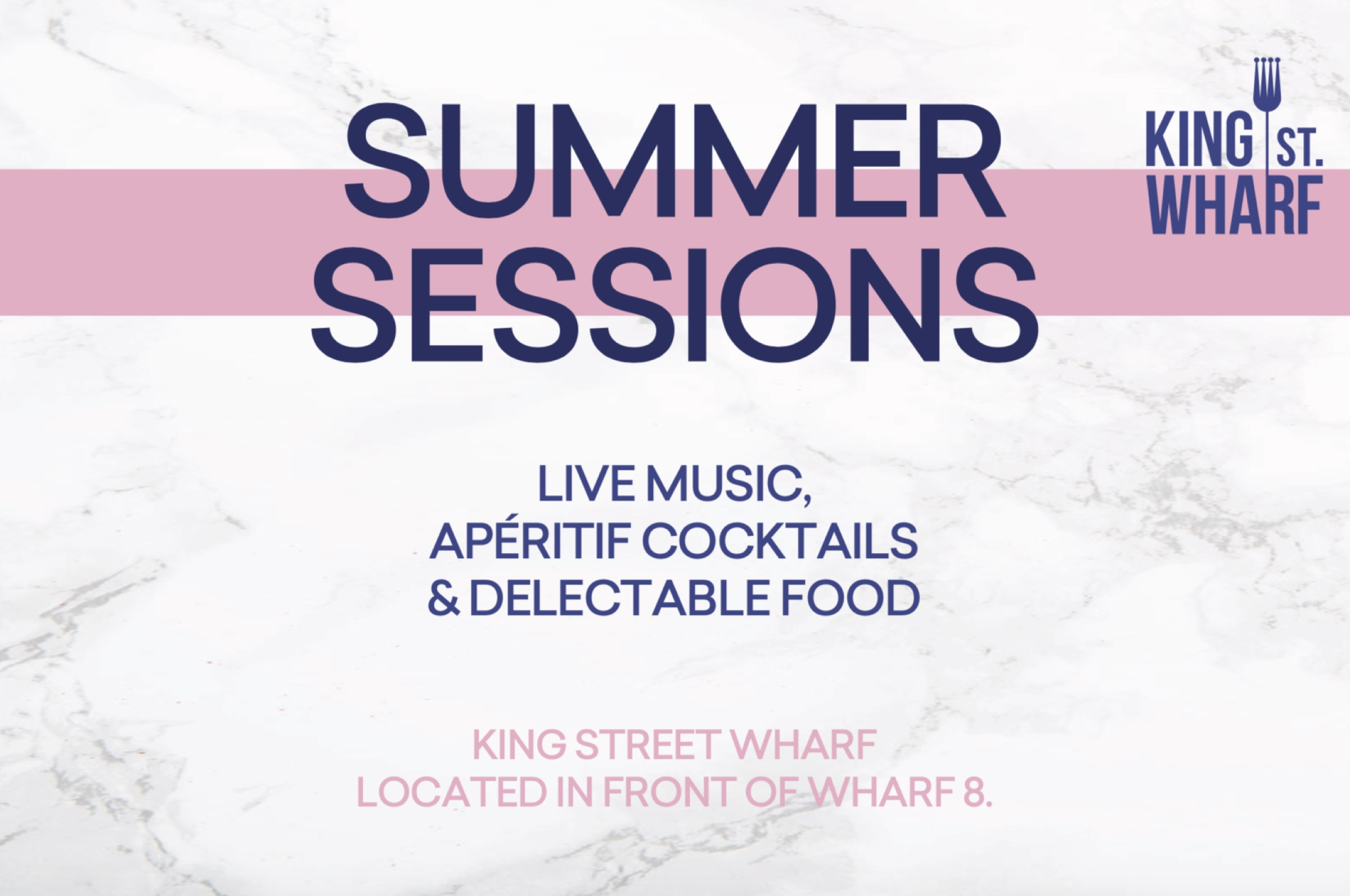Summer Sessions at King Street Wharf 1